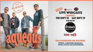 Aqueous LIVE at Ardmore Music Hall on 9/18/20
