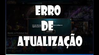 Erro de Atualização 7.13 - League of Legends