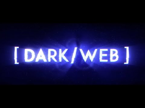 DARK/WEB Final Trailer/ Streaming On Amazon Prime 7.19.19