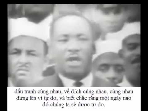 Martin Luther King I Have A Dream Vietsub