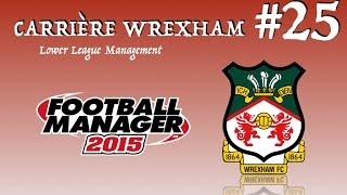 carrire wrexham 25 fm 2015 llm dj de bons rsultats en championship