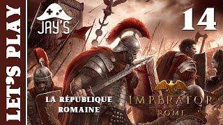 [FR] Imperator Rome - La République Romaine - Épisode 14