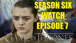 Preston's Game of Thrones Season Six Watch Episode 7