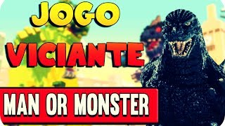 Jogo Viciante - Man or Monster (Jogar com Monstro/Play as Monster)