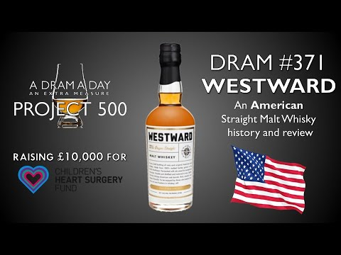 A Dram A Day Project 500 #371 - Westward - an American whiskey history and review