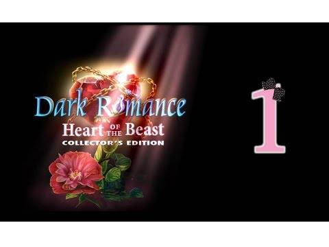 Dark Romance 2: Heart Of The Beast (CE) - Ep1 - w/Wardfire