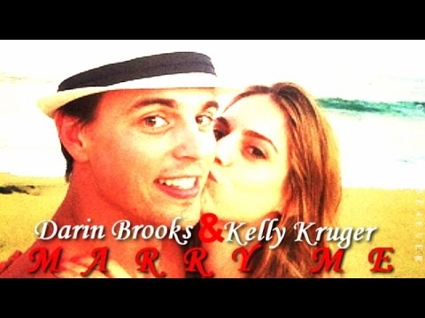 Darin Brooks Kelly Kruger Marry me