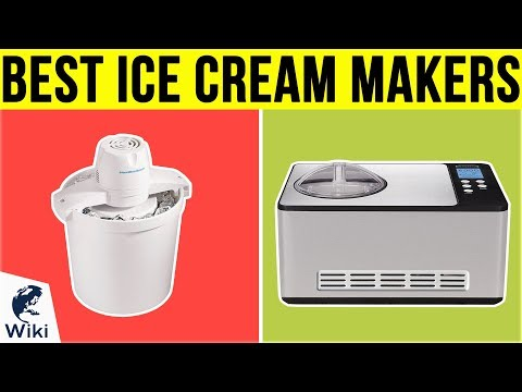 10 Best Ice Cream Makers 2019
