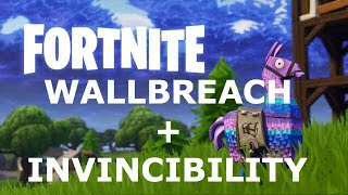 FORTNITE WALLBREACH INVINCIBILITY GLITCH