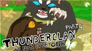 [Warriors] Thunderclan is for Everyone Part 4