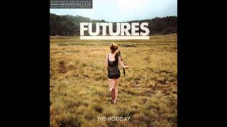 Watch Futures Holiday video