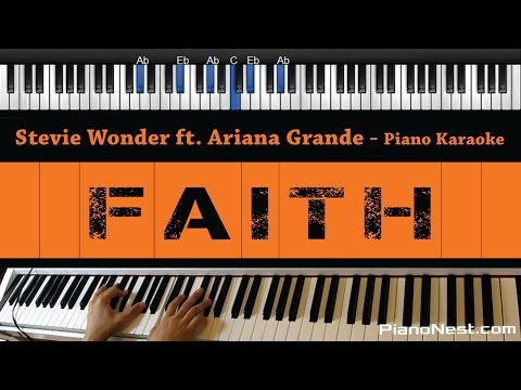 Stevie Wonder Ft. Ariana Grande - Faith - Piano Karaoke / Sing Along / Cover with Lyrics