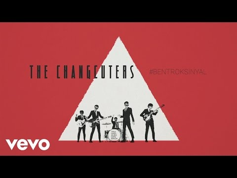 The Changcuters - Bentrok Sinyal