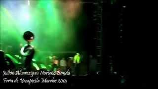 Julión Alvarez y su Norteño Banda en la Feria de Yecapixtla Morelos 2014