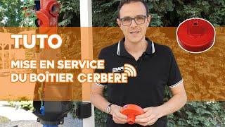TUTO Mise en service du boitier CERBERE   Saint-Gobain PAM
