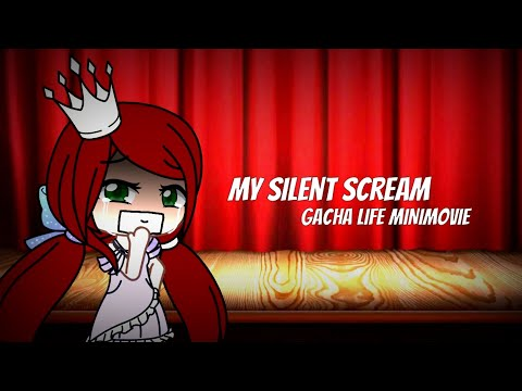 My Silent Scream (Gacha Life MiniMovie) // Jesline's Past
