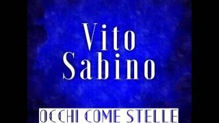 Occhi come stelle - Vito Sabino