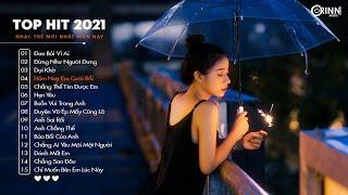 Top Hit Nhạc Trẻ 2021 - Dại Khờ, Vì Ngày Hôm Nay Em Cưới Rồi - Nhạc Trẻ Hay Nhất