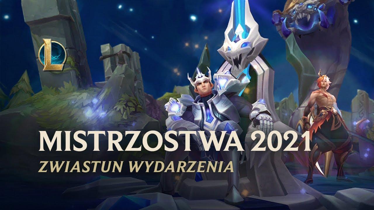 Mistrzostwa 2021 | Oficjalny zwiastun wydarzenia — League of Legends