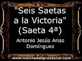 Seis Saetas a la Victoria (Saeta 4ª) - Antonio Jesús Arias Domínguez [CM]