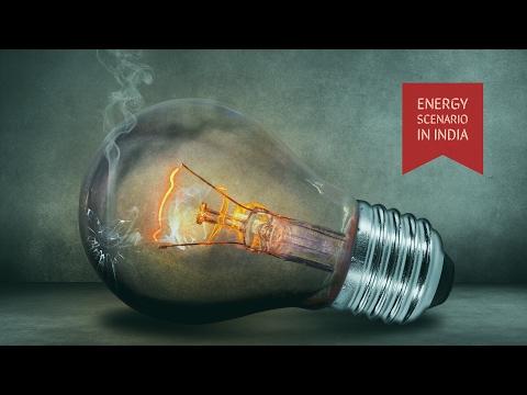 Energy scenario India in  Energy Management : EM Lectures