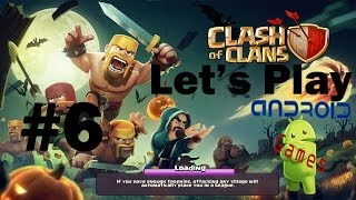 """Let's Play Clash of Clans Episode #6 """"Got Clan Name"""""""