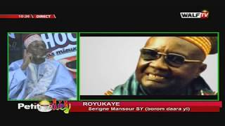 Royukaay (Serigne Mansour Sy - Borom Daara Yi) - Petit Déj du 13 déc. 2019