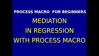 52 Mediation in Regression with Process Macro