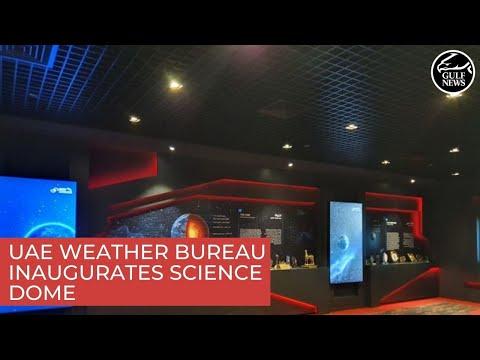 UAE weather bureau inaugurates Science Dome to enhance under