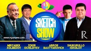 Sketch SHOW 43-soni (Mirzabek Xolmedov, Zokir Ochildiyev, Shukurullo Isroilov, Abror Baxtyarovich)