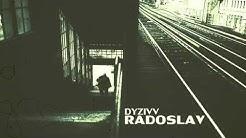 DYZIVV - Radoslav