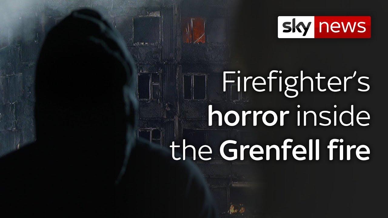 Firefighter's horror inside the Grenfell fire