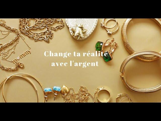 Change ta réalité financière  ! Pour sortir de tes pensées limitantes