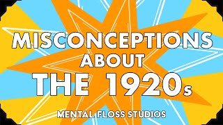Misconceptions About the 1920s
