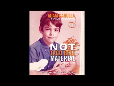 Not Taco Bell Material, written and read by Adam Carolla - audiobook excerpt Mp3