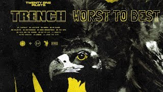 Worst To Best: 'Trench' by Twenty One Pilots (Ranked)