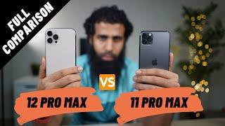 iPhone 12 Pro Max vs 11 Pro Max Full Comparison
