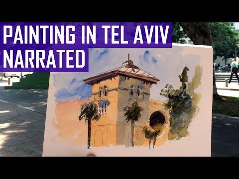 Urban Sketching & Painting In Tel Aviv (Narrated Version)