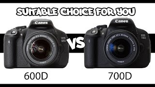Canon 600D vs 700D - The suitable choice for you