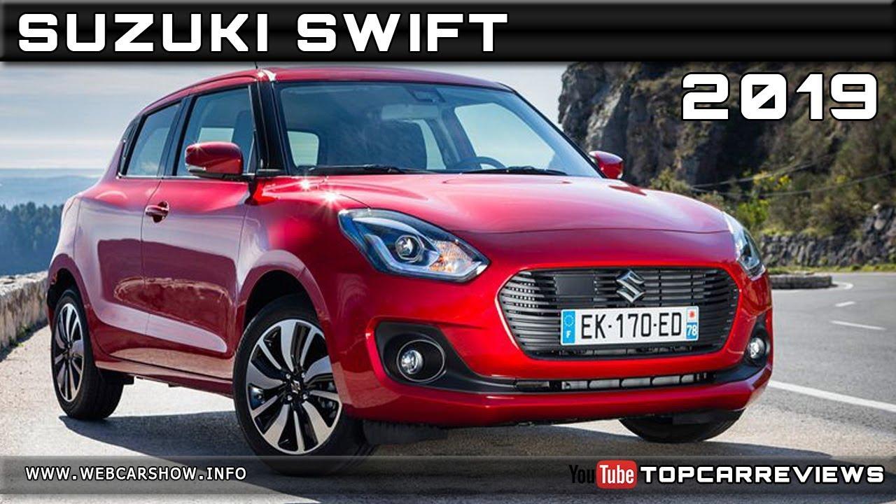 2019 Suzuki Swift Review Rendered Price Specs Release Date Youtube