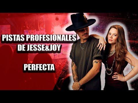 Perfecta - Jesse & Joy - Pista Karaoke Playback Instrumental