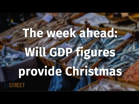 The week ahead Will GDP figures provide Christmas presents?