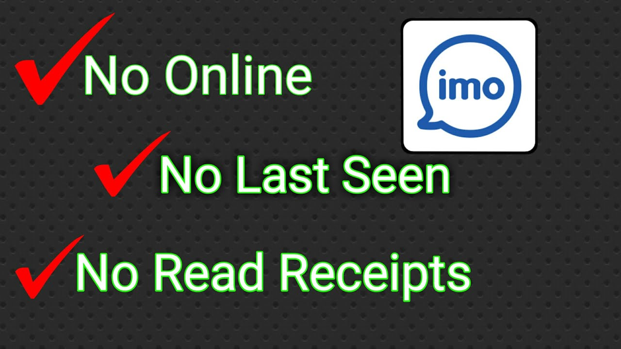 No last seen,No online,No Read receipts,No real Time Chat in Imo ||  Trending Tech Zone ||