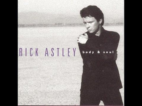 Rick Astley - Body & Soul (Full Album) (1993)