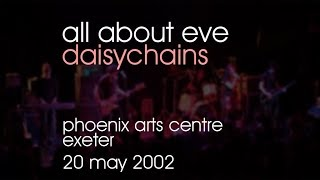 Watch All About Eve Daisychains video