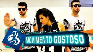 Movimento Gostoso - Dennis DJ Feat. Danillo - Move Dance Brasil - Coreografia