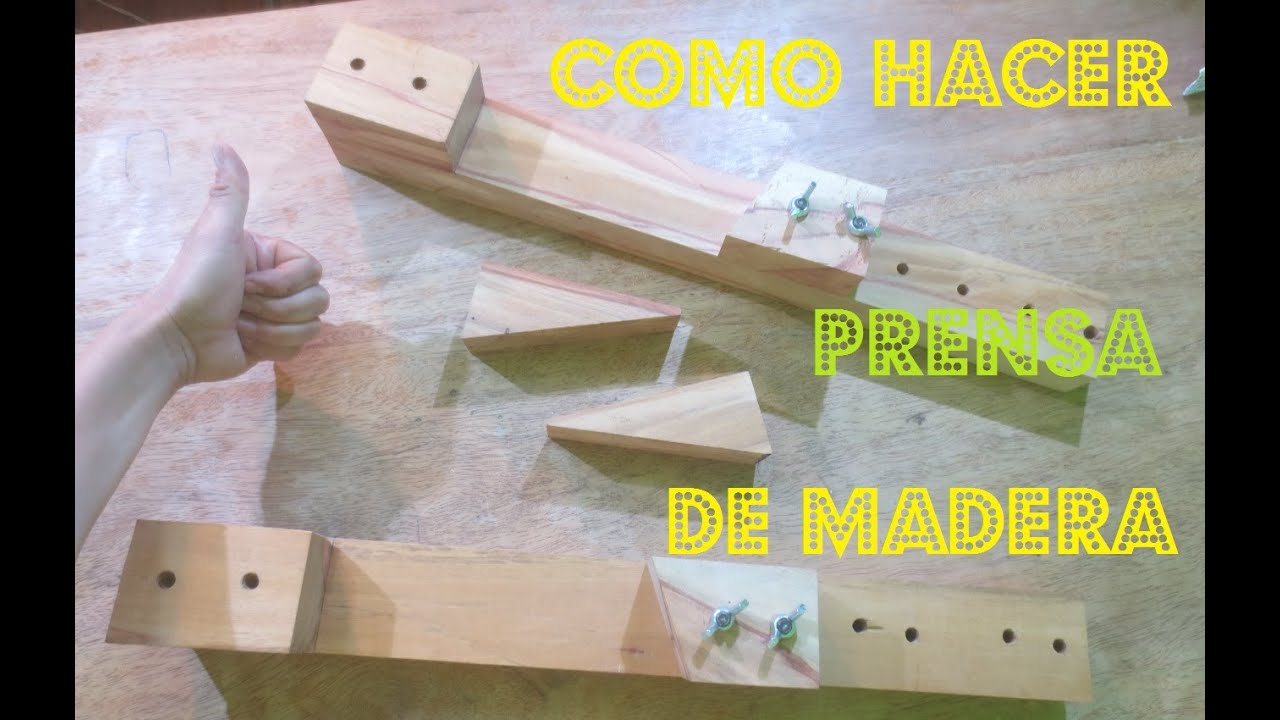Como hacer una prensa casera o sargento de madera paso a for Sargentos de madera
