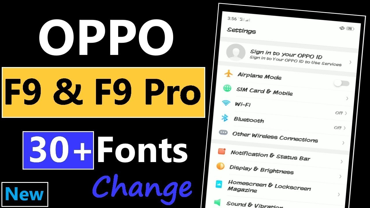 How to Change Oppo F9 Font style | New 30 Oppo F9 Fonts