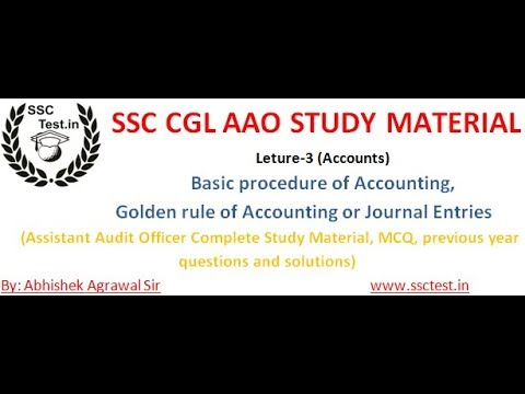 SSC CGL AAO PREPARATION Study Material, Basic procedure of accounting, golden rule,
