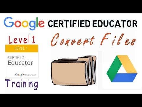 Google Certified Educator Exam: Convert Files to Google Apps - YouTube